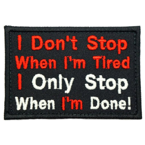 I DON'T STOP PATCH - BLACK - Hock Gift Shop | Army Online Store in Singapore