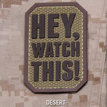 MSM HEY WATCH THIS PVC - DESERT - Hock Gift Shop | Army Online Store in Singapore