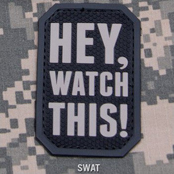 MSM HEY WATCH THIS PVC - SWAT - Hock Gift Shop | Army Online Store in Singapore