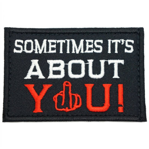 SOMETIMES IT'S ABOUT YOU PATCH - BLACK - Hock Gift Shop | Army Online Store in Singapore