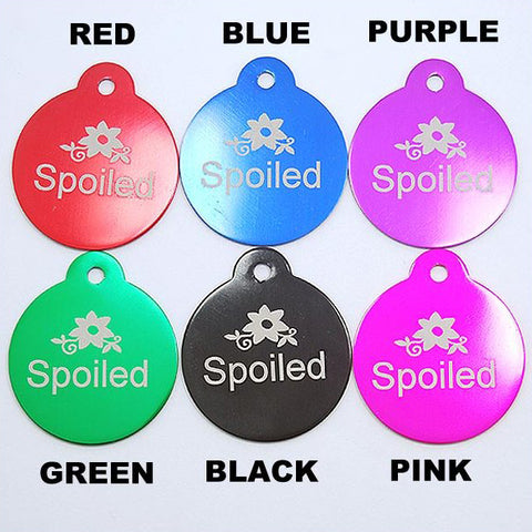 """SPOILED"" ROUND TAG"
