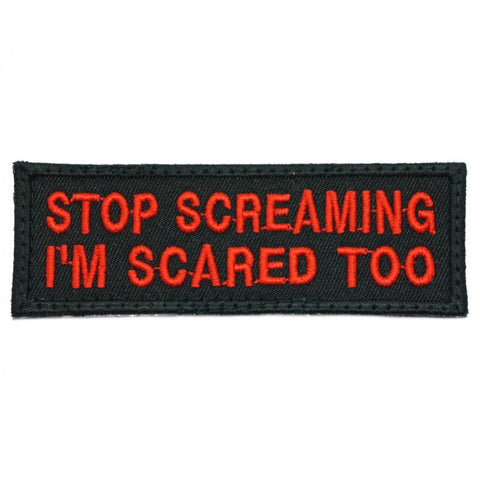 STOP SCREAMING PATCH - BLACK WITH RED WORDS