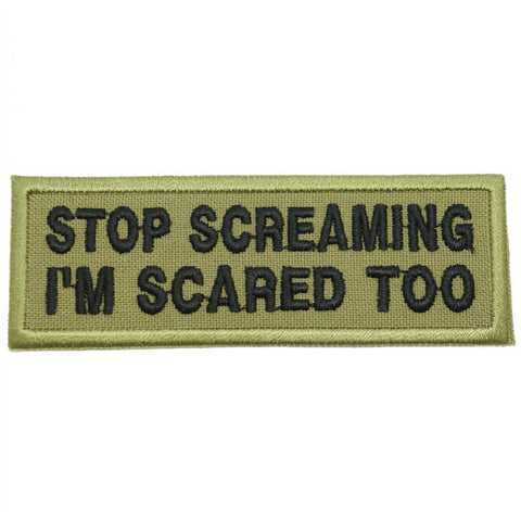 STOP SCREAMING PATCH - OLIVE GREEN