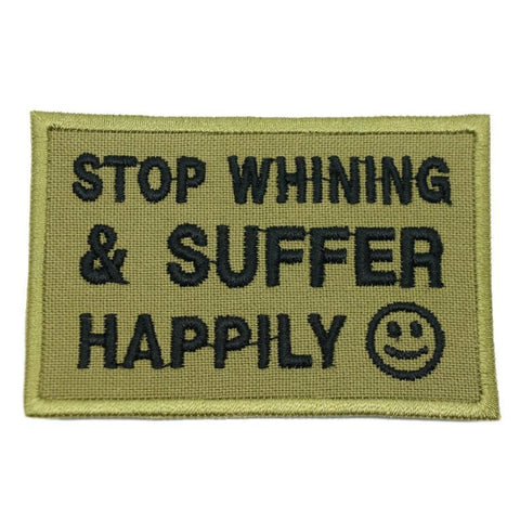 STOP WHINING PATCH - OLIVE GREEN