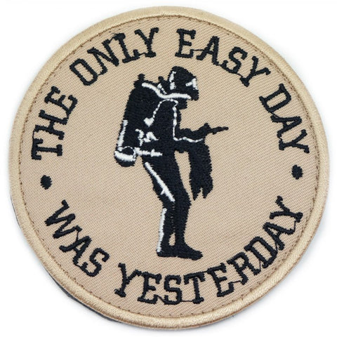 THE ONLY EASY DAY WAS YESTERDAY PATCH - KHAKI - Hock Gift Shop | Army Online Store in Singapore