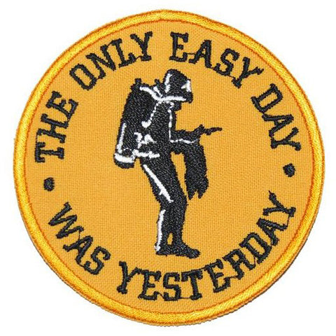 THE ONLY EASY DAY WAS YESTERDAY PATCH - YELLOW - Hock Gift Shop | Army Online Store in Singapore