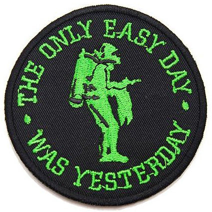 THE ONLY EASY DAY WAS YESTERDAY PATCH - BLACK WITH GREEN - Hock Gift Shop | Army Online Store in Singapore