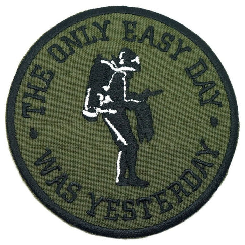 THE ONLY EASY DAY WAS YESTERDAY PATCH - OLIVE DRAB - Hock Gift Shop | Army Online Store in Singapore