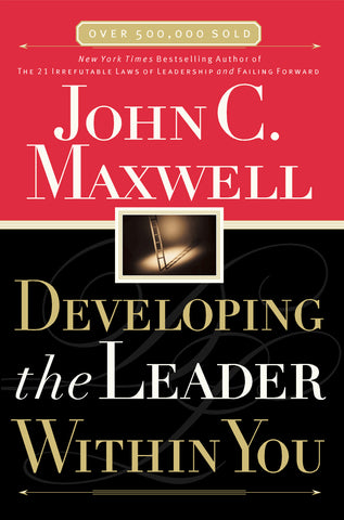 Developing the Leader Within You (Hardback)