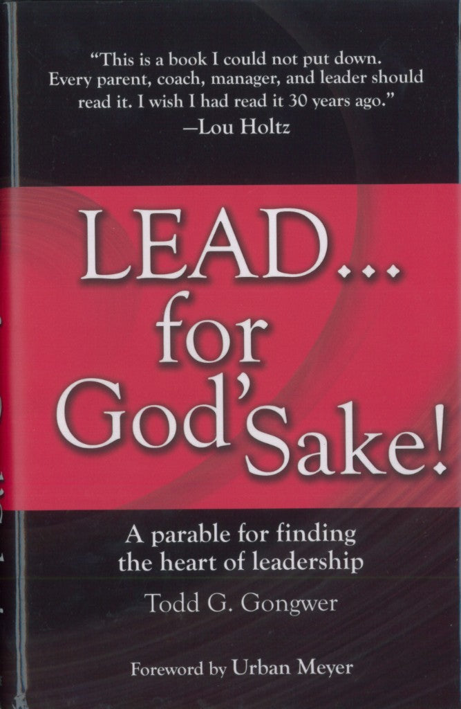 LEAD...For God's Sake