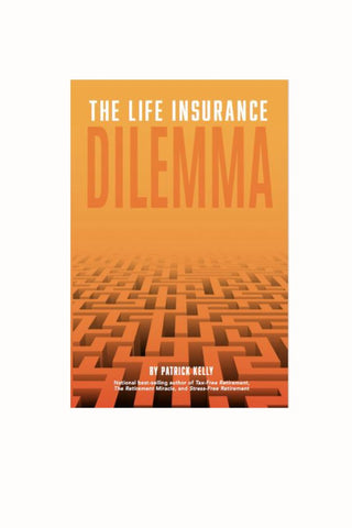 The Life Insurance Dilemma