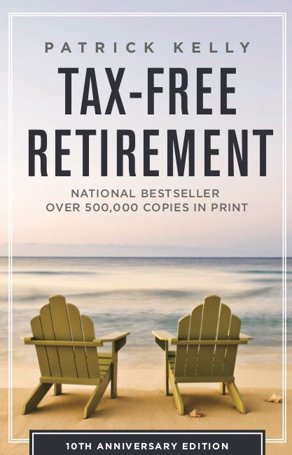 Tax Free Retirement (10th Anniversary Ed.)