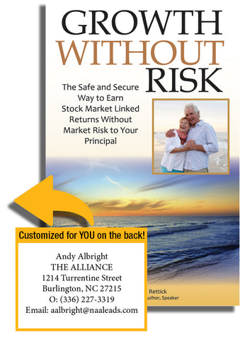Growth Without Risk with Customization!