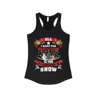 Teefavory Women's All i want for christmas is you Just kidding give a snow shirt - Xmas tank top