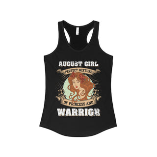 Teefavory August Girl Perfect Mixture Of Princess And Warrior Shirt - Tank top for woman