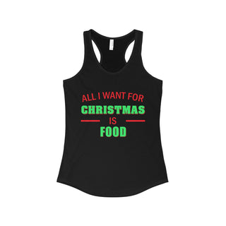 Teefavory Women's All i want for christmas is Food shirt - Xmas tank top