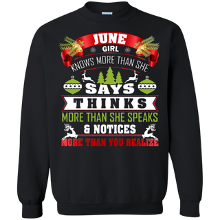 TeeFavory June girl knows more than she says shirt - Xmas sweatshirt for woman