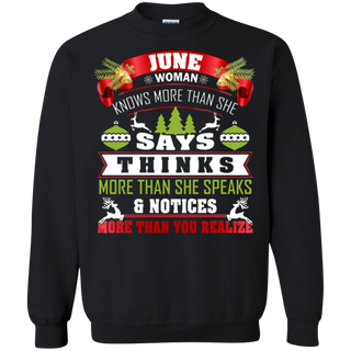 TeeFavory June Woman knows more than she says shirt - Xmas sweatshirt for woman
