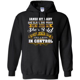 Teefavory Women's Teefavory Women's january lady  She Slays She Prays She's Beautiful She's Bold Shirt - Hoodie for woman - Hoodie for woman