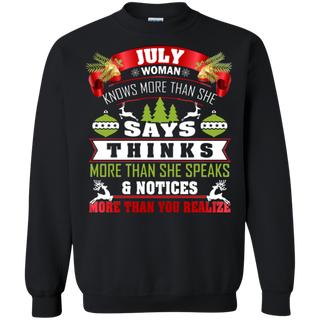 TeeFavory July Woman knows more than she says shirt - Xmas sweatshirt for woman