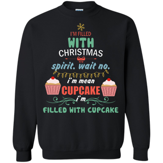 Teefavory Teefavory I'm Filled With Christmas Spirit Wait No I'm Mean Cupcake Ugly Sweater Shirt -   Xmas Sweatshirt -   Xmas Sweatshirt