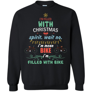 Teefavory Teefavory I'm Filled With Christmas Spirit Wait No I'm Mean Bike Ugly Sweater Shirt -   Xmas Sweatshirt -   Xmas Sweatshirt