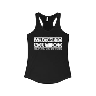 Teefavory Welcome to adulthood shirt - Tank top for woman