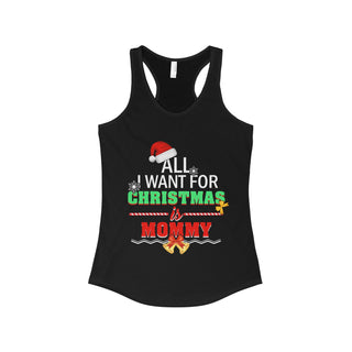Teefavory Women's All I Want For Christmas Is Mommy shirt -  Xmas tank top