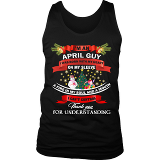 I'm an April guy i was  born with my heart on my sleeve shirt