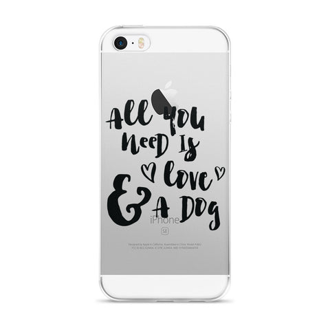 """All You Need is Love And A Dog"" iPhone Case"