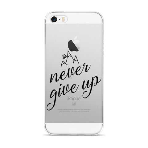 """Never Give Up"" iPhone Case"