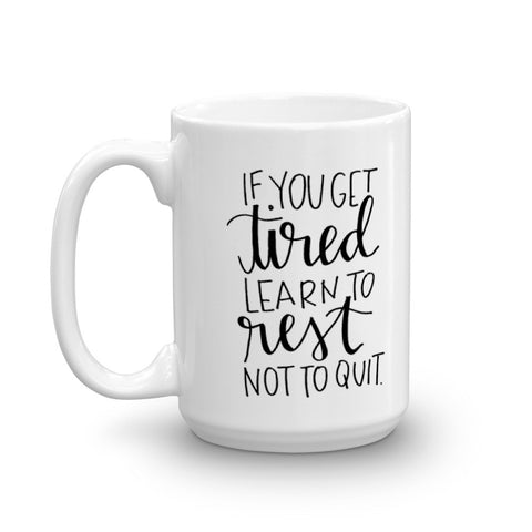 """Learn to Rest"" Mug"