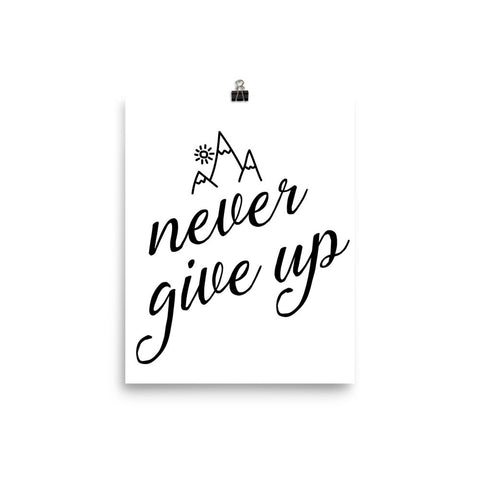 """Never Give Up"" Print"