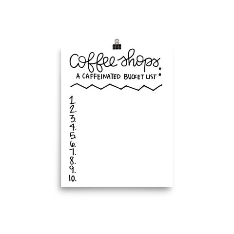 """Coffee Shop Bucket List"" Print"