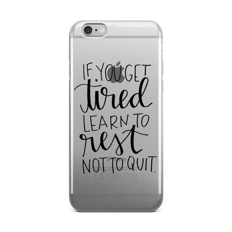 """Learn to Rest"" iPhone Case"