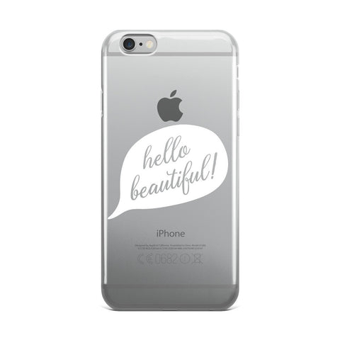"""Hello Beautiful"" iPhone Case"
