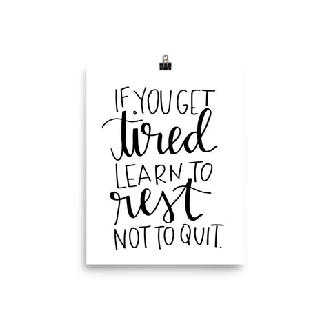 """Learn To Rest"" Print"