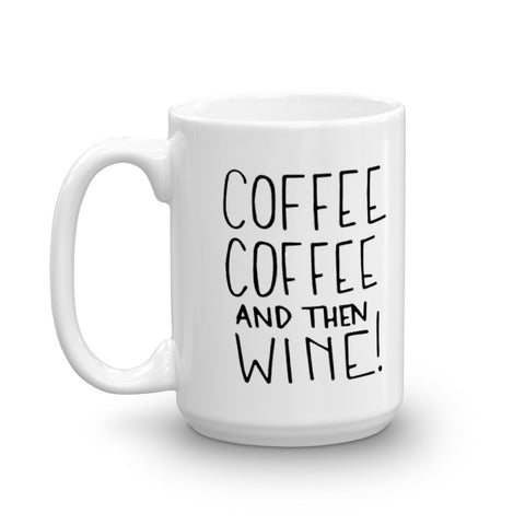 """Coffee & Wine"" Mug"