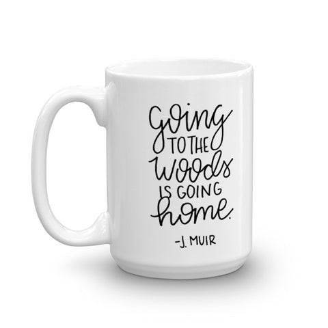 """To the Woods"" Mug"