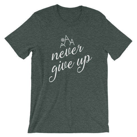 """Never Give Up"" Shirt (10 Colors!)"