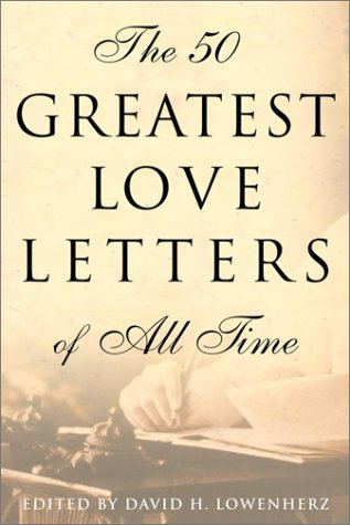 The 50 Greatest Love Letters of All Time - MINDFUL ZEBRA