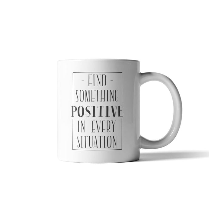 Find Something Positive Mug