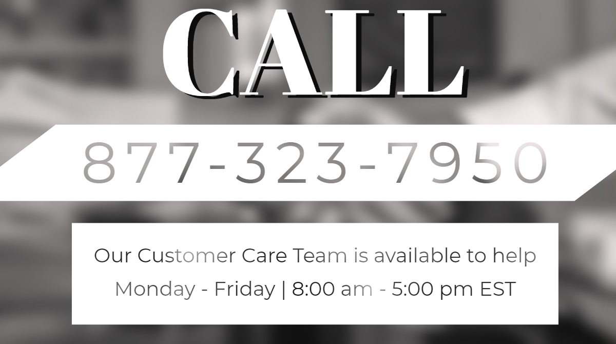 call us for help monday through friday from 8 am to 5 pm EST