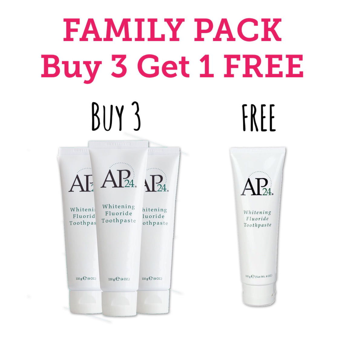 Family Pack - Buy 3 whitening toothpaste- Get 1 FREE