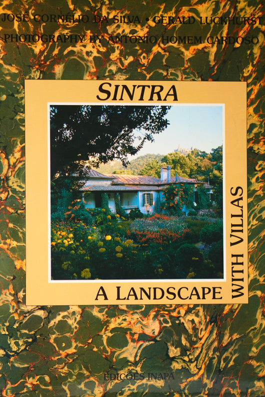 SINTRA: A LANDSCAPE WITH VILLAS