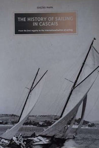 THE HISTORY OF SAILING IN CASCAIS