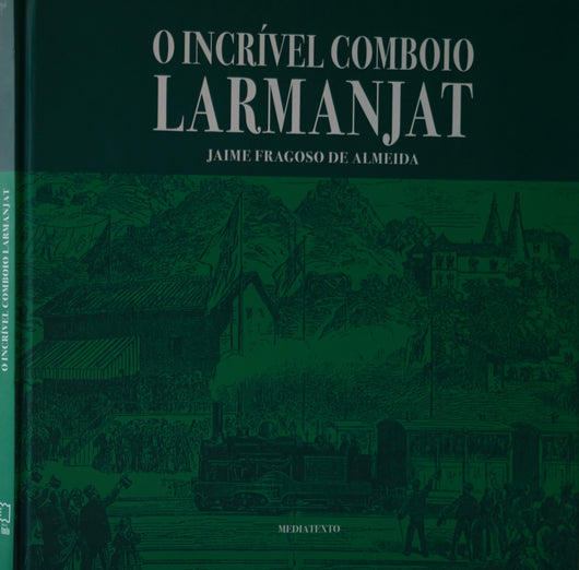O INCRIVEL COMBOIO LARMANJAT