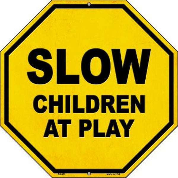 SLOW Children At Play Metal Novelty Stop Sign - Jack and Lu