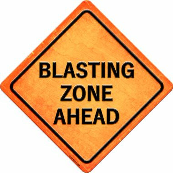 Blasting Zone Ahead Xing Metal Novelty Crossing Sign - Jack and Lu