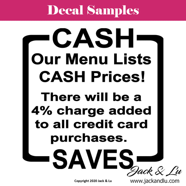 CASH SAVES Credit Card Surcharge Notice Business Vinyl Adhesive Decal - Jack and Lu